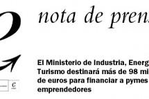 El Ministerio de Industria, Energía y Turismo destinará más de 98 millones de euros para financiar a pymes y emprendedores